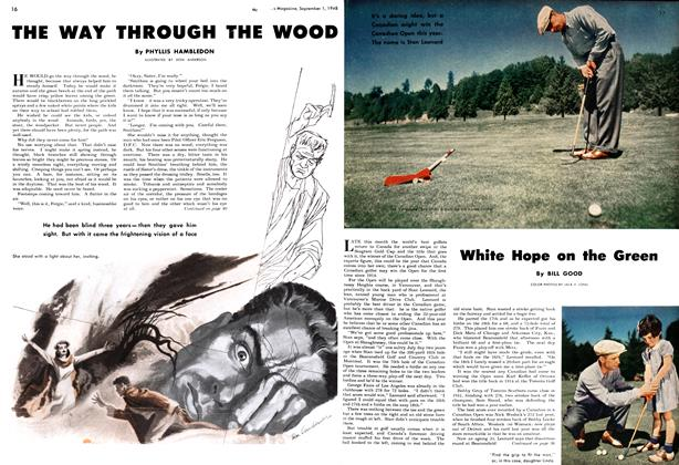 Article Preview: THE WAY THROUGH THE WOOD, September 1948 | Maclean's