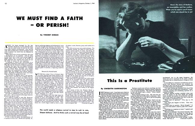 Article Preview: WE MUST FIND A FAITH - OR PERISH!, October 1948 | Maclean's