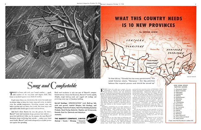 Article Preview: WHAT THIS COUNTRY NEEDS IS 10 NEW PROVINCES, October 1948 | Maclean's