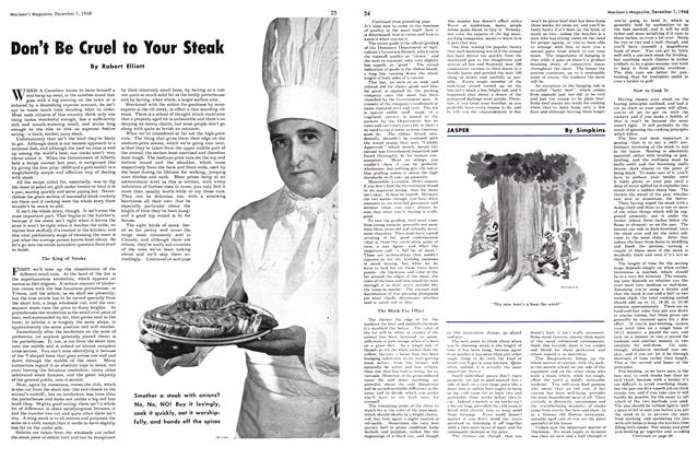 Article Preview: Don't Be Cruel to Your Steak, December 1948 | Maclean's