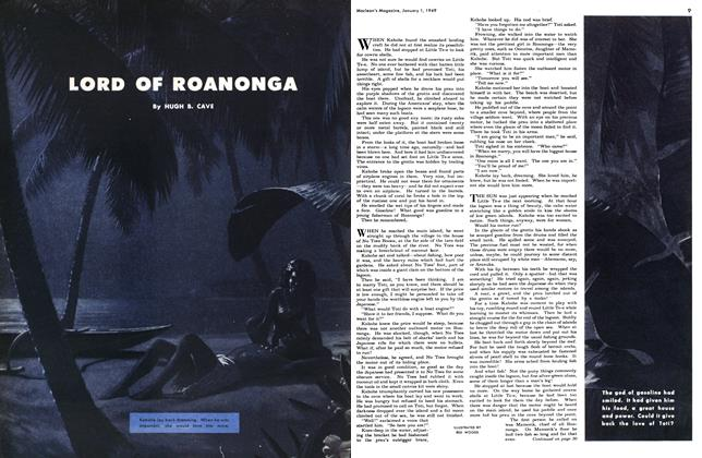 Article Preview: LORD OF ROANONGA, January 1949 | Maclean's