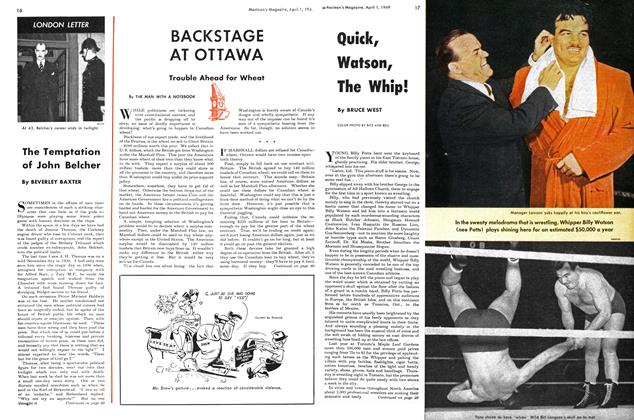 Article Preview: BACKSTAGE AT OTTAWA, April 1949 | Maclean's
