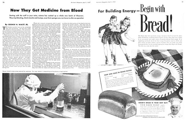 Article Preview: Now They Get Medicine from Blood, April 1949 | Maclean's
