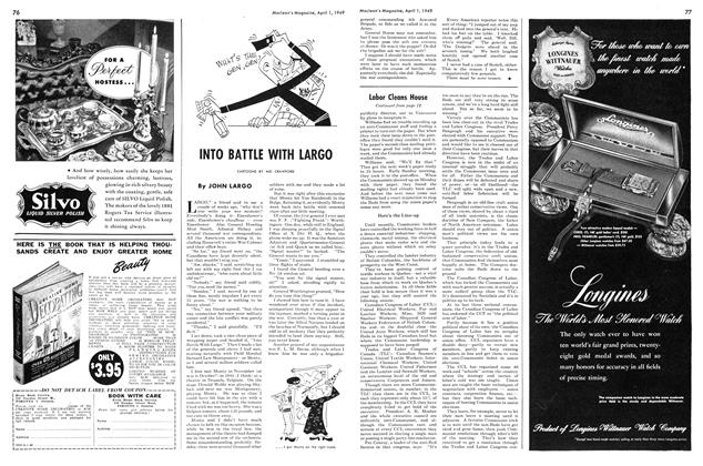Article Preview: INTO BATTLE WITH LARGO, April 1949 | Maclean's
