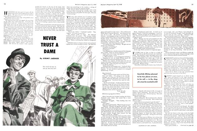 Article Preview: NEVER TRUST A DAME, April 1949 | Maclean's