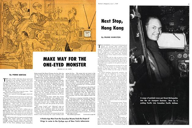 Article Preview: MAKE WAY FOR THE ONE-EYED MONSTER, June 1949 | Maclean's