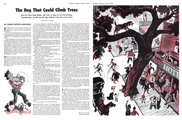 Article Preview: The Dog That Could Climb Trees, June 1949 | Maclean's