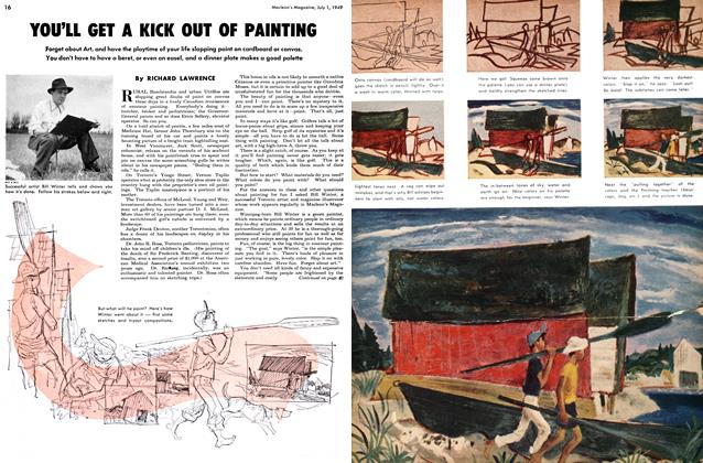 Article Preview: YOU'LL GET A KICK OUT OF PAINTING, July 1949 | Maclean's