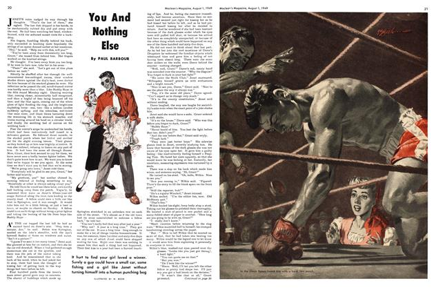 Article Preview: You And Nothing Else, August 1949 | Maclean's