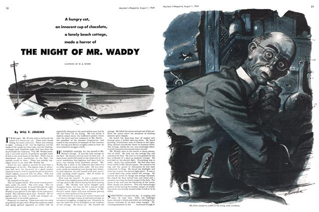 Article Preview: THE NIGHT OF MR. WADDY, August 1949 | Maclean's