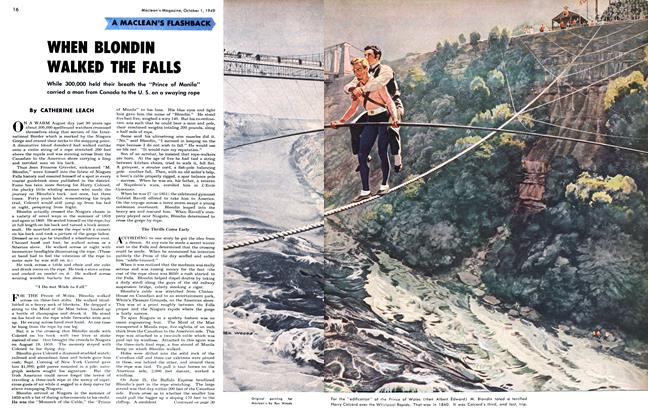 Article Preview: WHEN BLONDIN WALKED THE FALLS, October 1949 | Maclean's