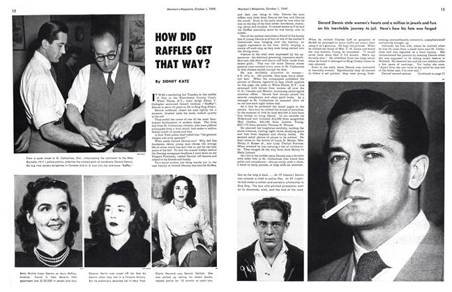 Article Preview: HOW DID RAFFLES GET THAT WAY ?, October 1949 | Maclean's