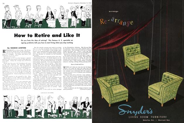 Article Preview: How to Retire and Like It, November 1949 | Maclean's