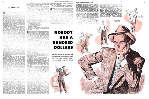 Article Preview: NOBODY HAS A HUNDRED DOLLARS, December 1949 | Maclean's