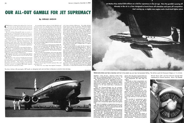 Article Preview: OUR ALL-OUT GAMBLE FOR JET SUPREMACY, December 1949 | Maclean's