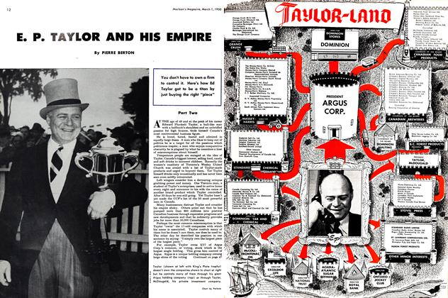Article Preview: E. P. TAYLOR AND HIS EMPIRE, March 1950 | Maclean's