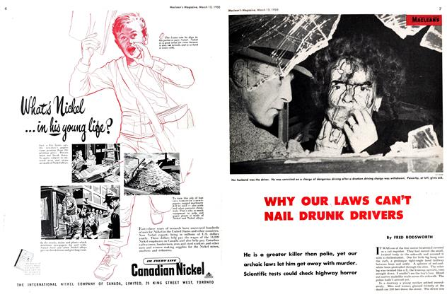Article Preview: WHY OUR LAWS CAN'T NAIL DRUNK DRIVERS, March 1950 | Maclean's