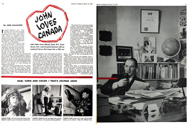 Article Preview: JOHN LOVES CANADA, March 1950 | Maclean's