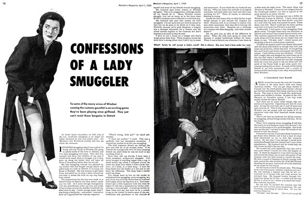 Article Preview: CONFESSIONS OF A LADY SMUGGLER, April 1950 | Maclean's