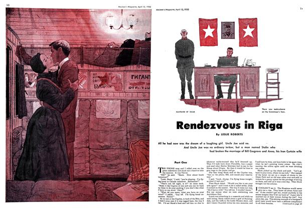 Article Preview: Rendezvous in Riga, April 1950 | Maclean's