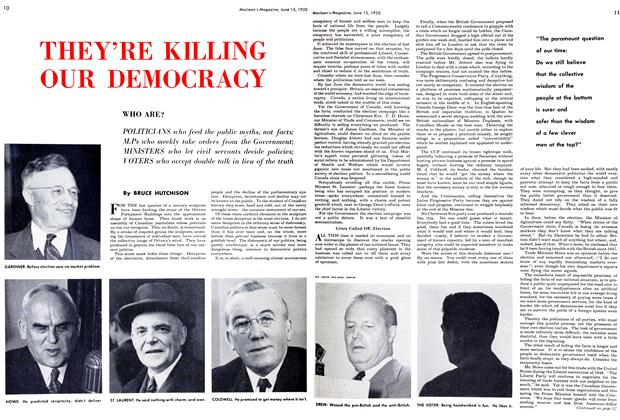 Article Preview: THEY'RE KILLING OUR DEMOCRACY, June 1950 | Maclean's