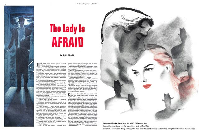 Article Preview: The Lady Is AFRAID, July 1950 | Maclean's