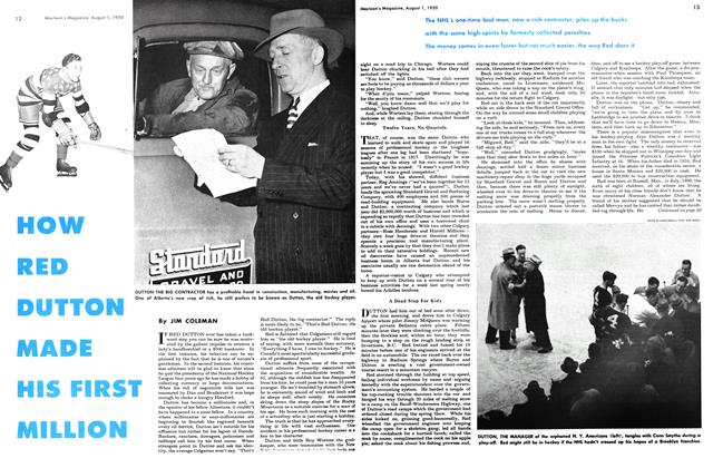 Article Preview: HOW RED DUTTON MADE HIS FIRST MILLION, August 1950 | Maclean's