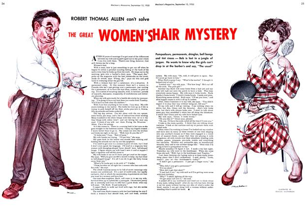 Article Preview: ROBERT THOMAS ALLEN can't solve THE GREAT WOMEN'S HAIR MYSTERY, September 1950 | Maclean's