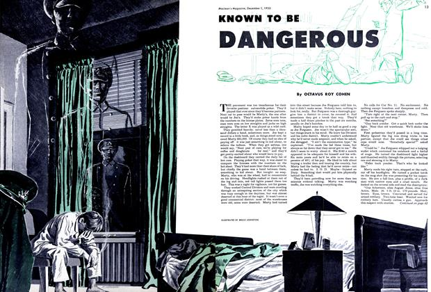 Article Preview: KNOWN TO BE DANGEROUS, December 1950 | Maclean's