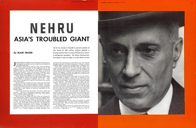 Article Preview: NEHRU ASIA'S TROUBLED GIANT, February 1951 | Maclean's