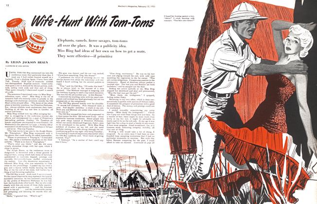 Article Preview: Wife-Hunt With Tom-Toms, February 1951 | Maclean's