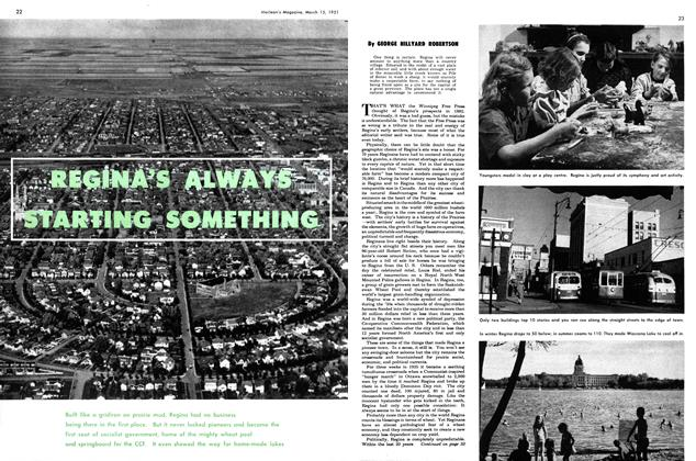 Article Preview: REGINA'S ALWAYS STARTING SOMETHING, March 1951 | Maclean's