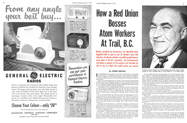 Article Preview: How a Red Union Bosses Atom Wokers At Trail, B.C., April 1951 | Maclean's