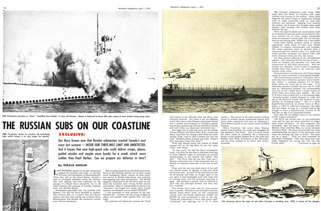 Article Preview: THE RUSSIAN SUBS ON OUR COASTLINE, April 1951 | Maclean's