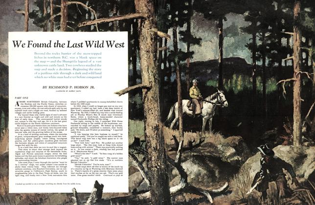 Article Preview: We Found the Last Wild West, April 1951 | Maclean's