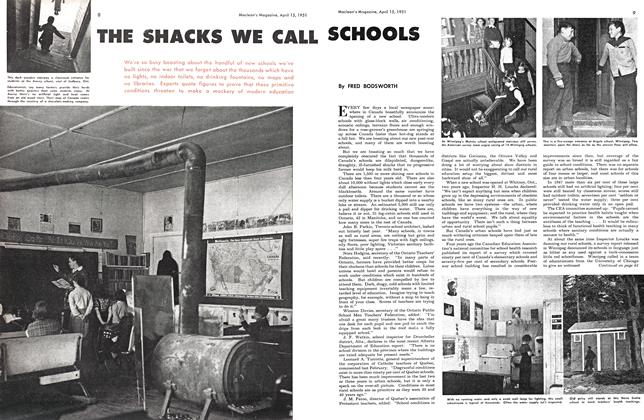 Article Preview: THE SHACKS WE CALL SCHOOLS, April 1951 | Maclean's