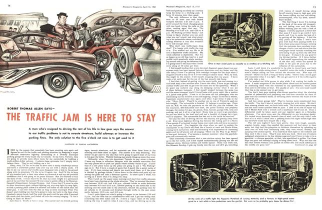 Article Preview: THE TRAFFIC JAM IS HERE TO STAY, April 1951 | Maclean's