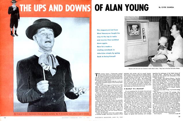 Article Preview: THE UPS AND DOWNS OF ALAN YOUNG, June 1951 | Maclean's