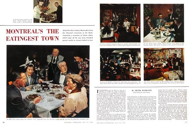 Article Preview: MONTREAL'S THE EATINGEST TOWN, July 1951 | Maclean's