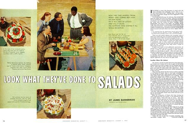 Article Preview: LOOK WHAT THEY'VE DONE TO SALADS, August 1951 | Maclean's