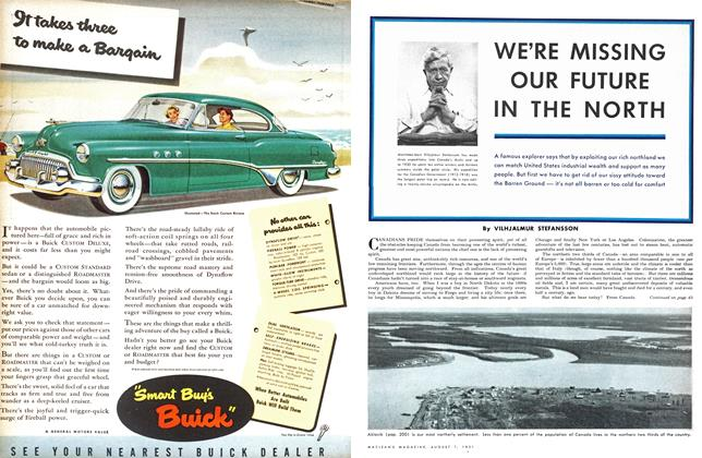 Article Preview: WE'RE MISSING OUR FUTURE IN THE NORTH, August 1951 | Maclean's