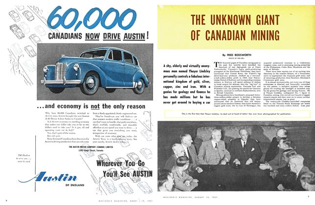Article Preview: THE UNKNOWN GIANT OF CANADIAN MINING, August 1951 | Maclean's