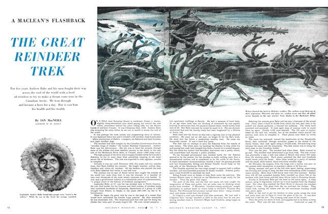 Article Preview: THE GREAT REINDEER TREK, August 1951 | Maclean's