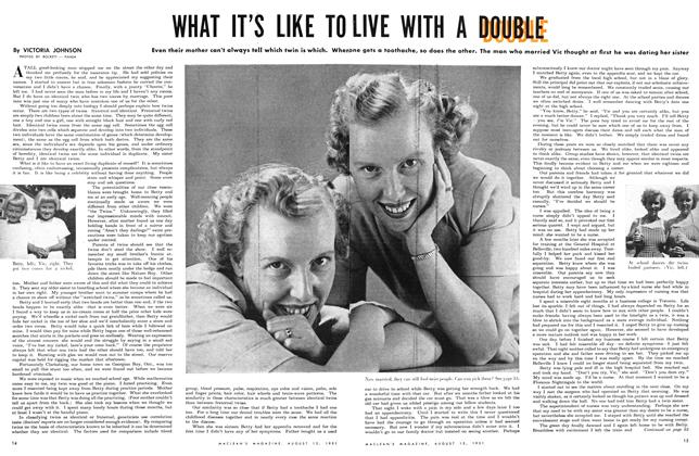 Article Preview: WHAT IT'S LIKE TO LIVE WITH A DOUBLE, August 1951 | Maclean's