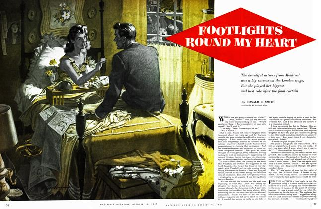 Article Preview: FOOTLIGHTS ROUND MY HEART, October 1951 | Maclean's