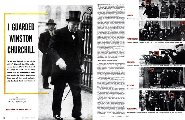 Article Preview: I GUARDED WINSTON CHURCHILL, October 1951 | Maclean's