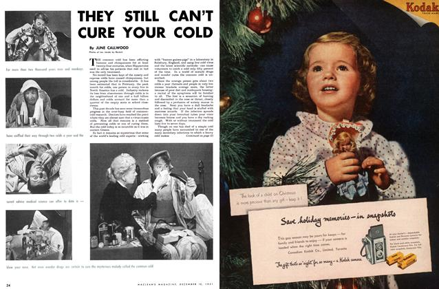 Article Preview: THEY STILL CAN'T CURE YOUR COLD, December 1951 | Maclean's