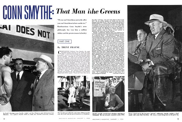 Article Preview: CONN SMYTHE: That Man in The Greens, January 1952 | Maclean's