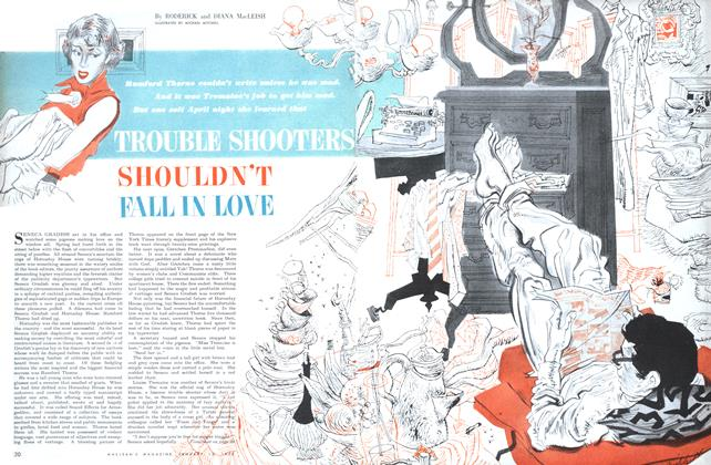 Article Preview: TROUBLE SHOOTERS SHOULDN'T FALL IN LOVE, January 1952 | Maclean's