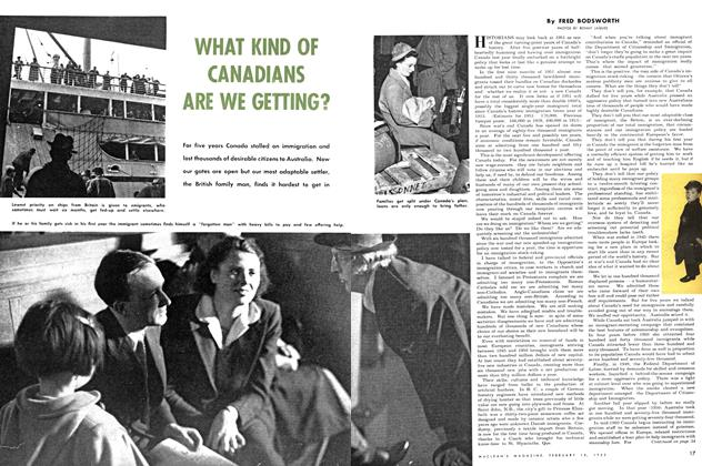 Article Preview: WHAT KIND OF CANADIANS ARE WE GETTING?, February 1952 | Maclean's